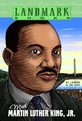 Meet Martin Luther King, Jr. By De Kay, James T.